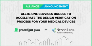 Greenlight Guru and Nelson Labs Announce Strategic Alliance to Mitigate Risk and Guide Customers to Market Faster - Featured Image