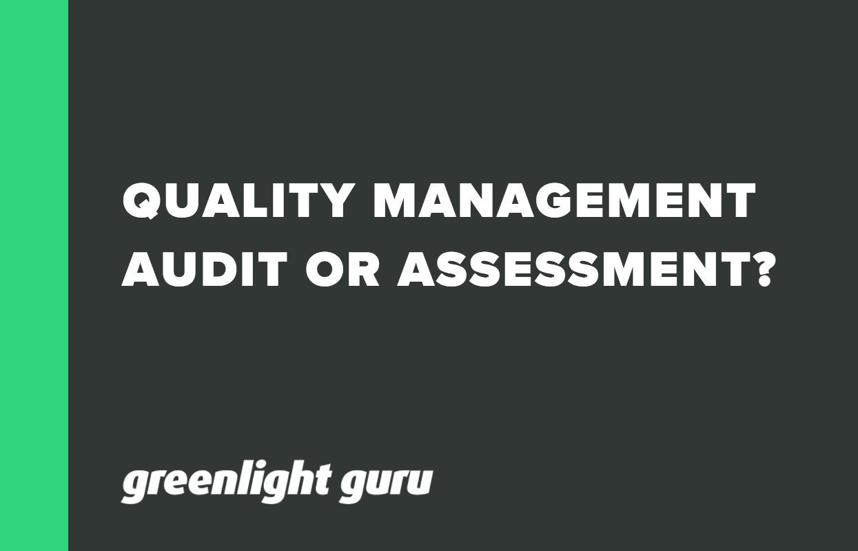 QUALITY MANAGEMENT AUDIT OR ASSESSMENT_