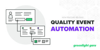 Greenlight Guru Introduces Quality Event Automation to Advance Efficiencies in the Management of Post-Market Quality Events - Featured Image