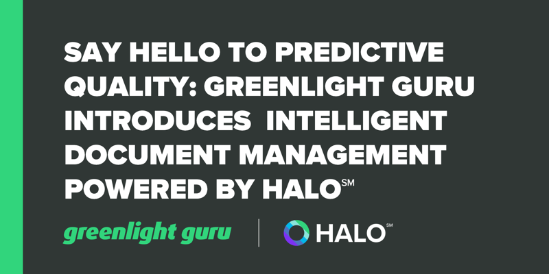 Say Hello to Predictive Quality_ Greenlight Guru Introduces Halo℠ for Change Management-1