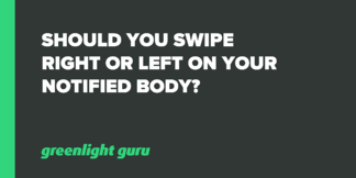 Should you Swipe Right or Left on your Notified Body? - Featured Image
