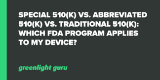 Special 510(k) vs. Abbreviated 510(k) vs. Traditional 510(k): Which FDA Program Applies to My Device? - Featured Image