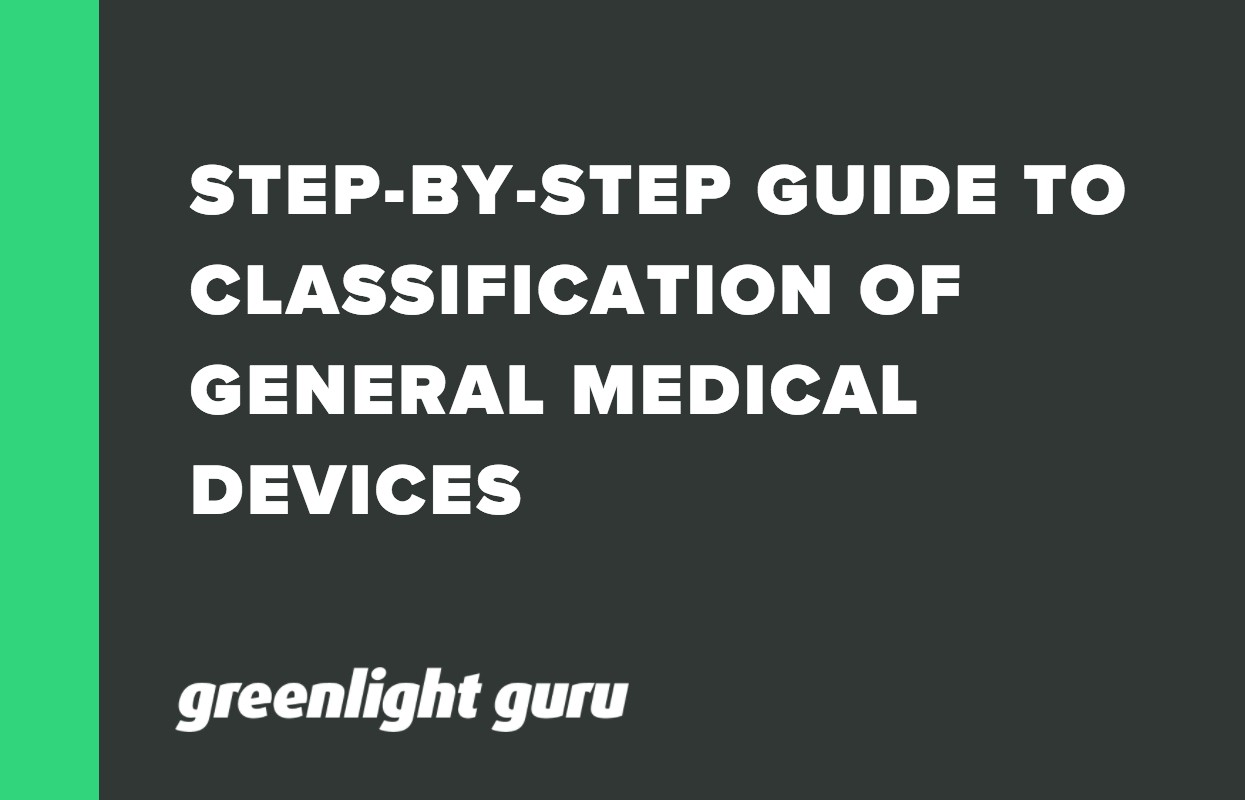 Step-By-Step Guide to Classification of General Medical Devices (1)