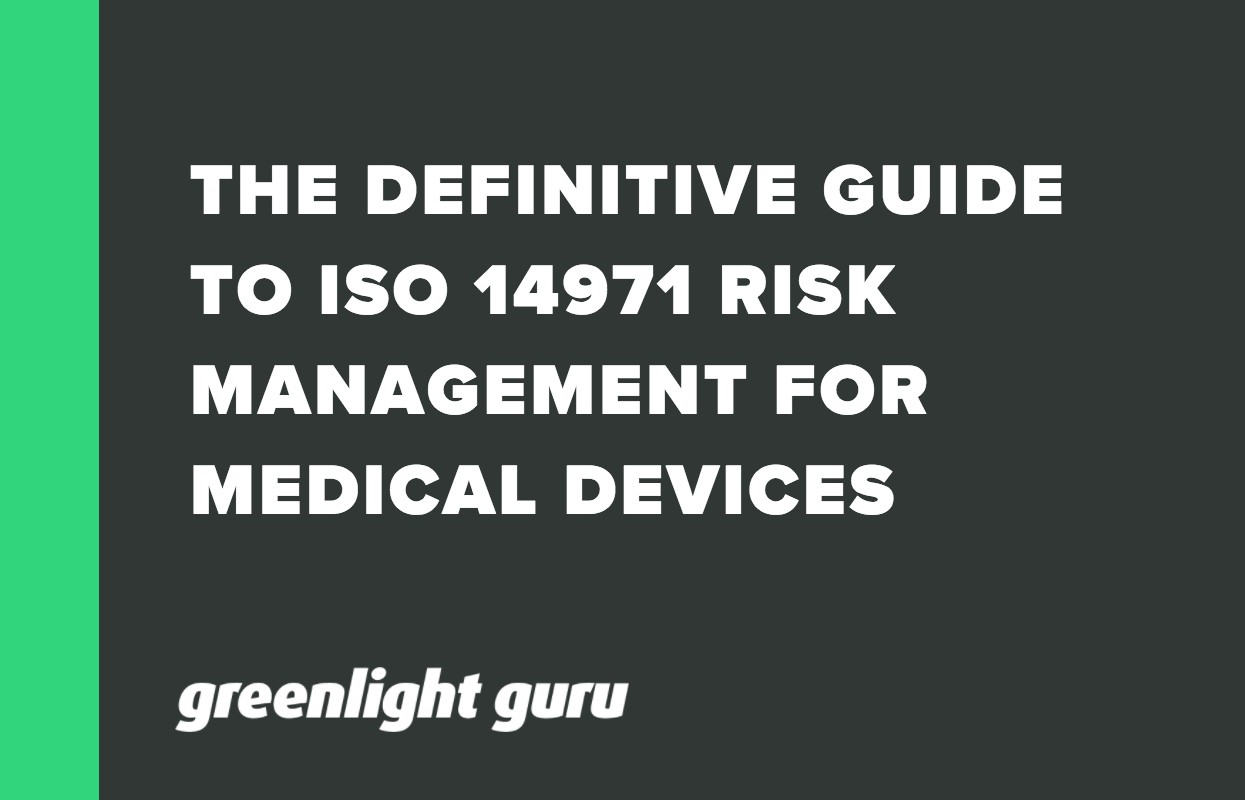 THE DEFINITIVE GUIDE TO ISO 14971 RISK MANAGEMENT FOR MEDICAL DEVICES (1)
