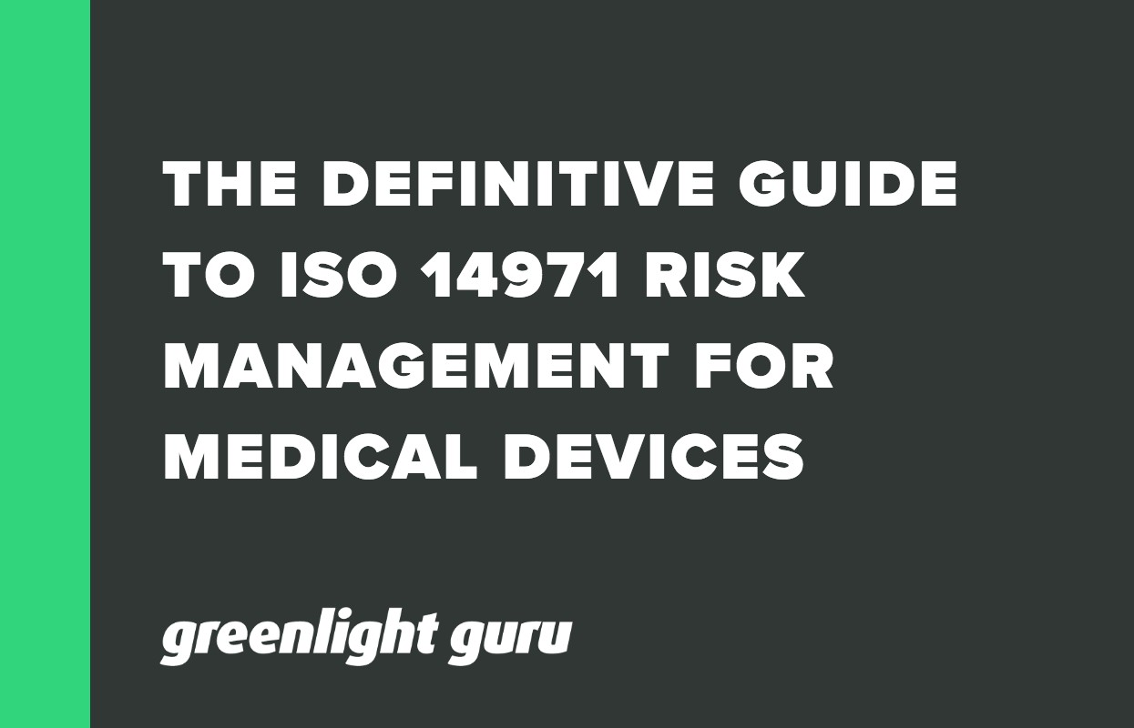 THE DEFINITIVE GUIDE TO ISO 14971 RISK MANAGEMENT FOR MEDICAL DEVICES-1