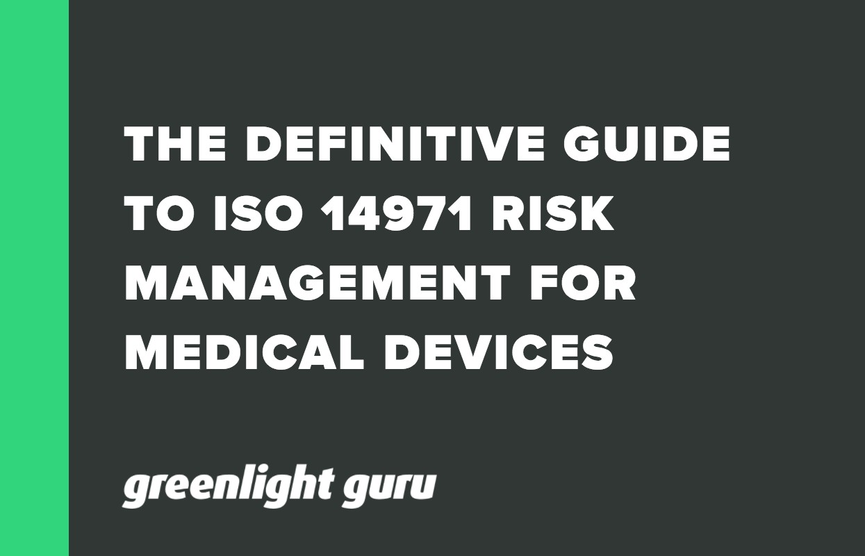 THE DEFINITIVE GUIDE TO ISO 14971 RISK MANAGEMENT FOR MEDICAL DEVICES
