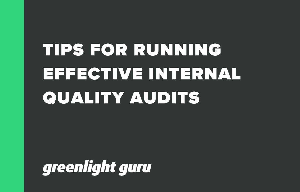 TIPS FOR RUNNING EFFECTIVE INTERNAL QUALITY AUDITS