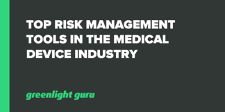 Top Risk Management Tools in the Medical Device Industry - Featured Image