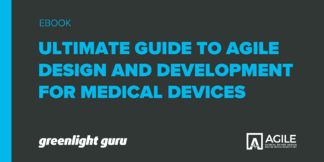 Ultimate Guide to Agile Design and Development for Medical Devices - Featured Image