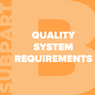 21-cfr-part-820-subpart-b-quality-system-requirements