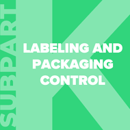 21-cfr-part-820-subpart-k-labeling-and-packaging-control