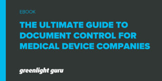 Document Control for Medical Device Companies: The Ultimate Guide - Featured Image