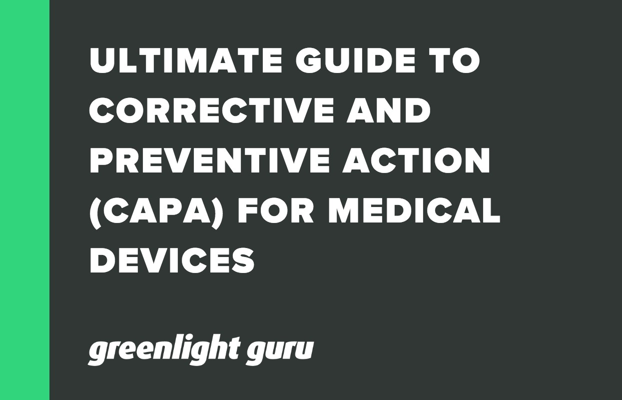 ULTIMATE GUIDE TO CORRECTIVE AND PREVENTIVE ACTION (CAPA) FOR MEDICAL DEVICES-1