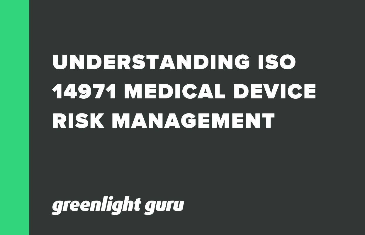 UNDERSTANDING ISO 14971 MEDICAL DEVICE RISK MANAGEMENT-1
