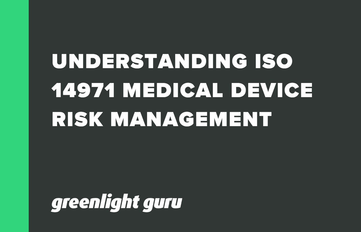 UNDERSTANDING ISO 14971 MEDICAL DEVICE RISK MANAGEMENT-1
