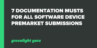 7 Documentation Musts for All Software Device Premarket Submissions - Featured Image