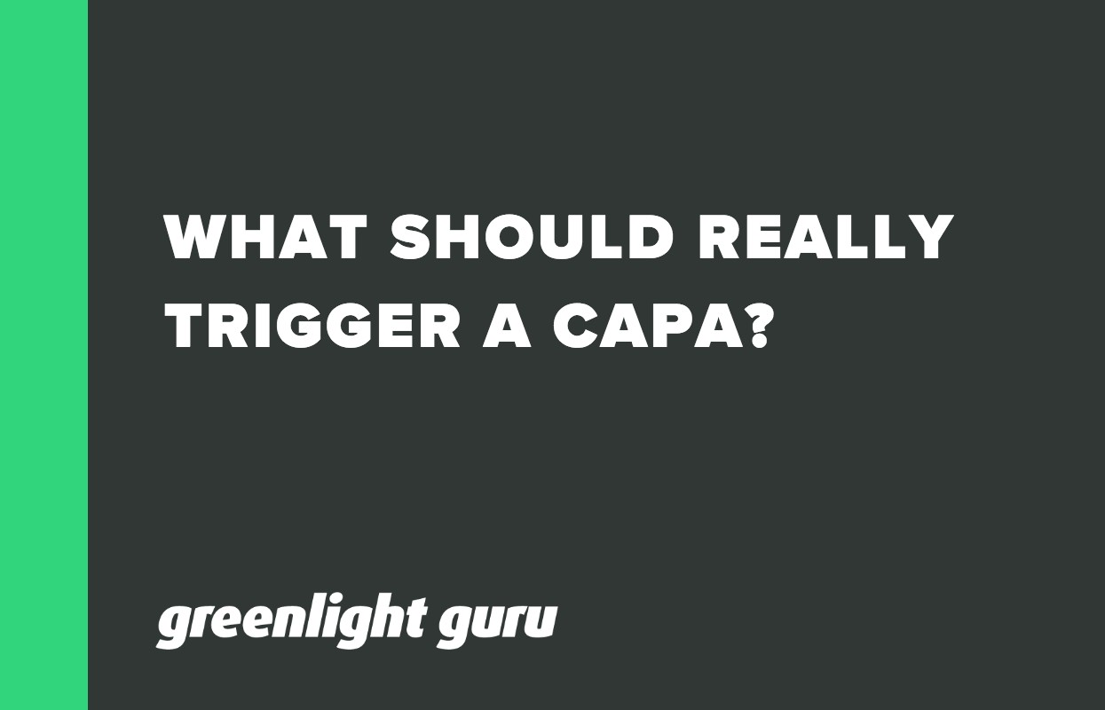 WHAT SHOULD REALLY TRIGGER A CAPA_ (1)