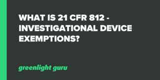 What is 21 CFR 812 - Investigational Device Exemption? - Featured Image