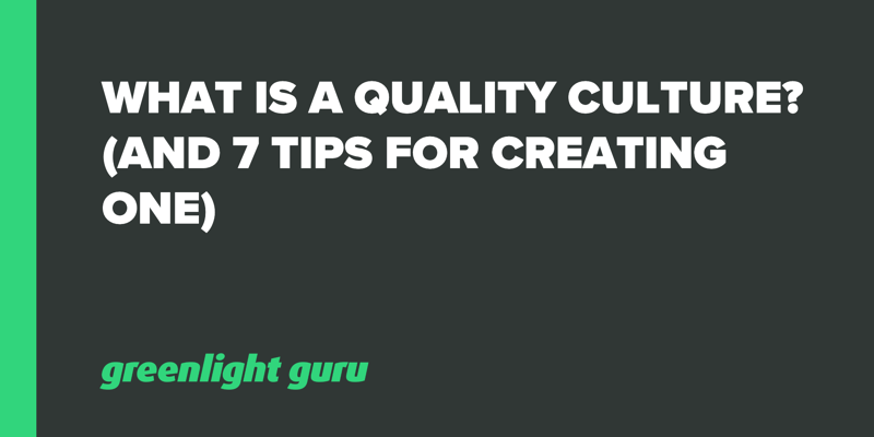 What is quality culture_ (and 7 tips for creating one)
