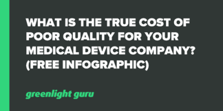 What is the True Cost of Poor Quality for Your Medical Device Company? (Free Infographic) - Featured Image