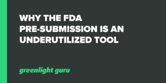 Why the FDA Pre-Submission is an Underutilized Tool - Featured Image