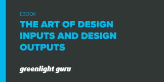 The Art of Defining Design Inputs And Design Outputs - Featured Image