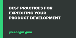 Best Practices for Expediting Your Product Development - Featured Image