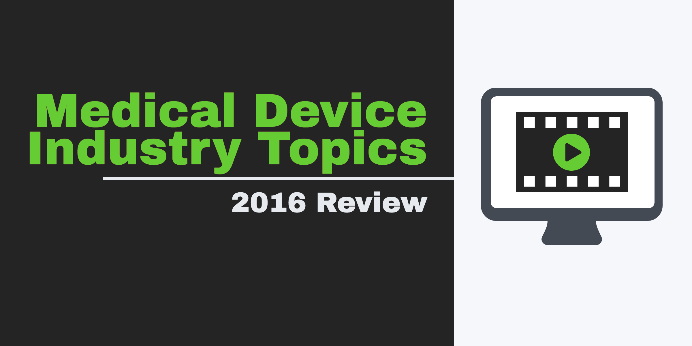 2016_medical_device_industry_topics.png