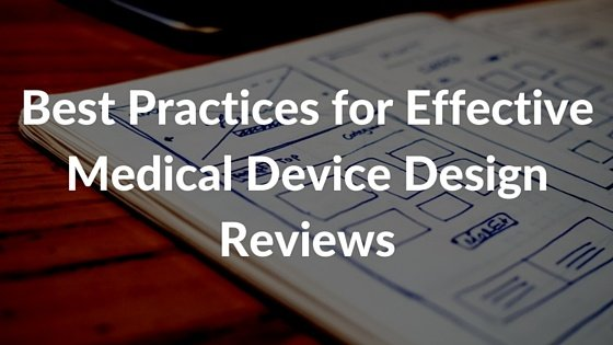 Best_Practices_for_Effective_Medical_Device_Design_Reviews
