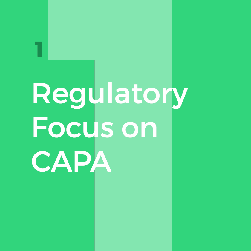 CAPA_Regulatory_Focus_1.png