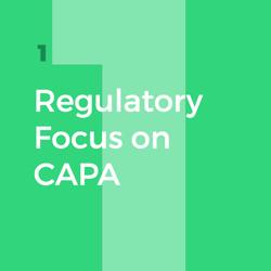 CAPA_Regulatory_Focus_1.png
