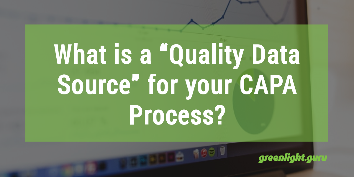 FEATURED-IMAGE_what_is_a_quality_data_source_for_your_CAPA_process.png