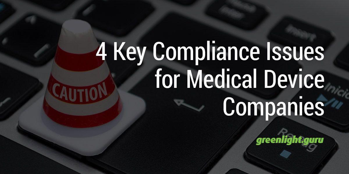 FEATURED_4-Key-Compliance-Issues-for-Medical-Device-Companies.jpg