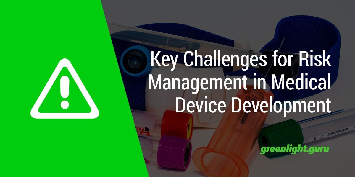 FEATURED_Key-Challenges-for-Risk-Management-in-Medical-Device-Development.jpg