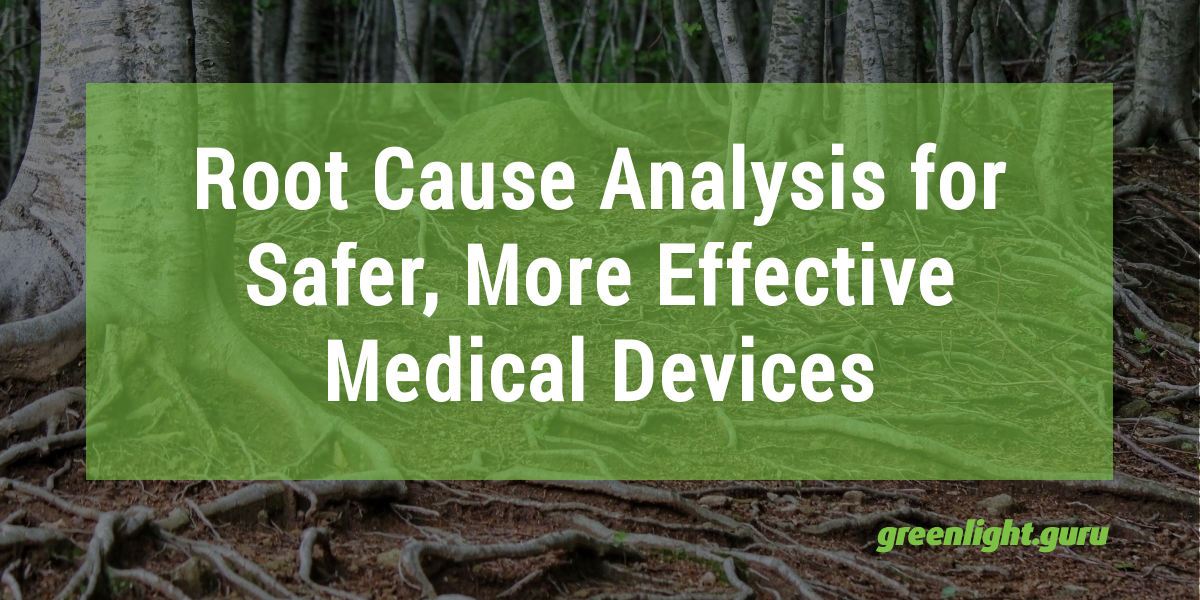 Featured-Image_RCA for Safer More Effective Medical Devices.png