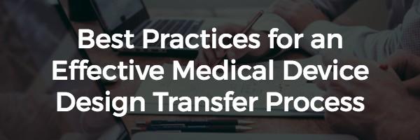 best_practices_for_medical_device_design_transfer.jpg