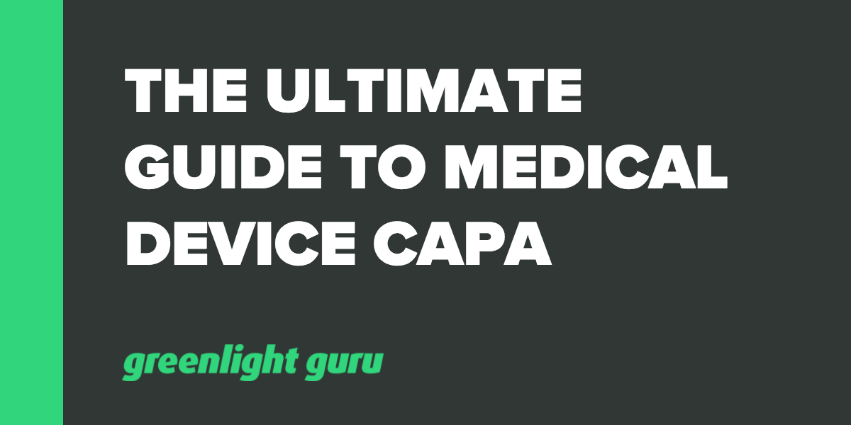 Ultimate Guide to Corrective and Preventive Action (CAPA) for Medical Devices - Featured Image
