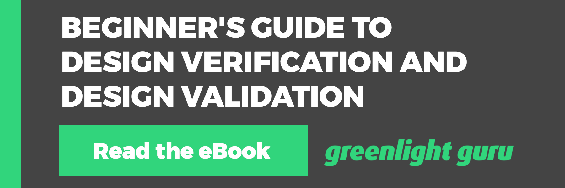 The Beginner's Guide to Design Verification and Design Validation for Medical Devices - Featured Image