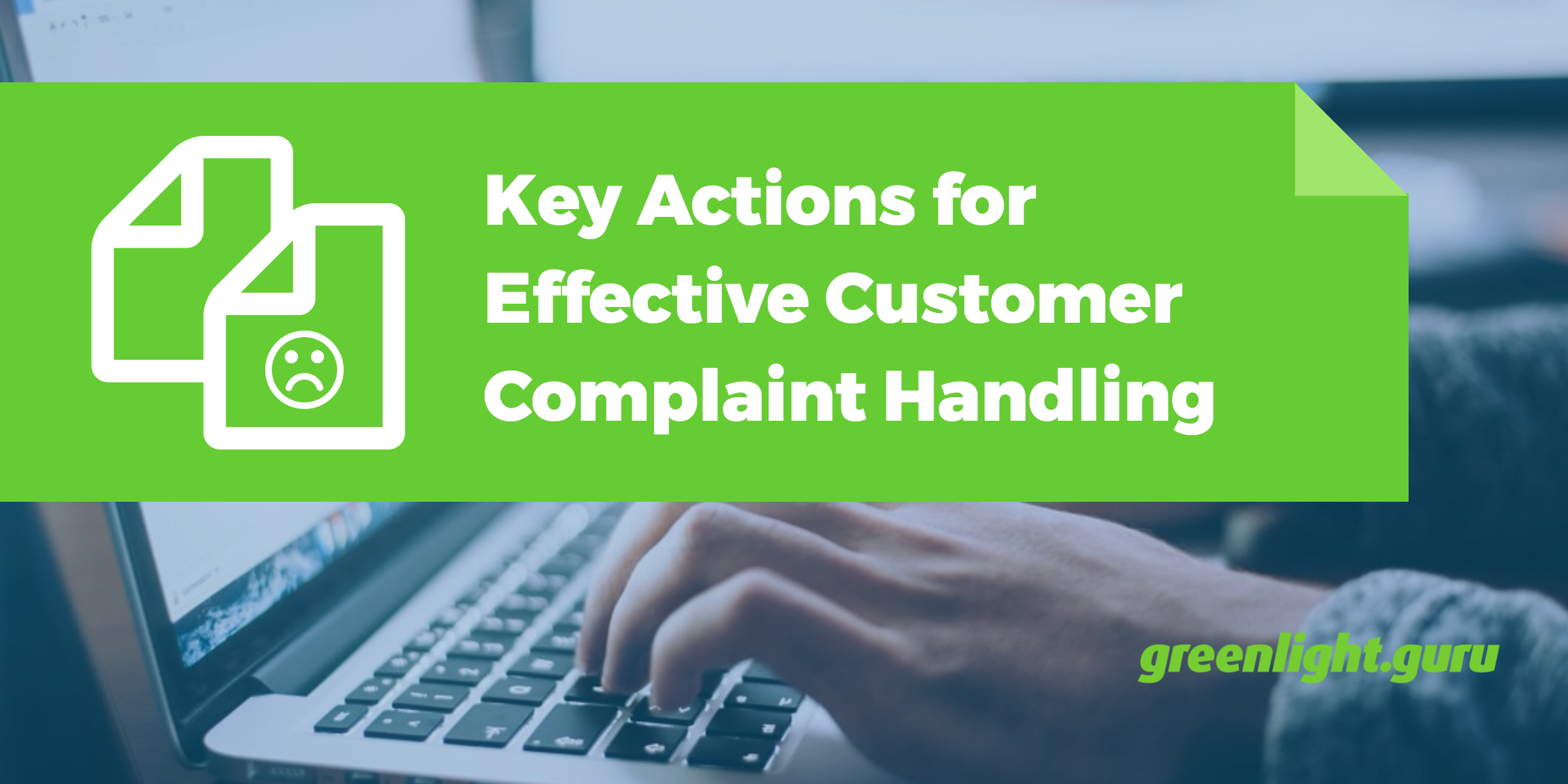 Key Actions for Effective Customer Complaint Handling - Featured Image