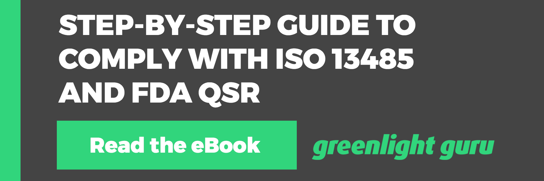 ISO 13485 and FDA QSR: A Step-by-Step Guide to Complying with Medical Device QMS Requirements - Featured Image