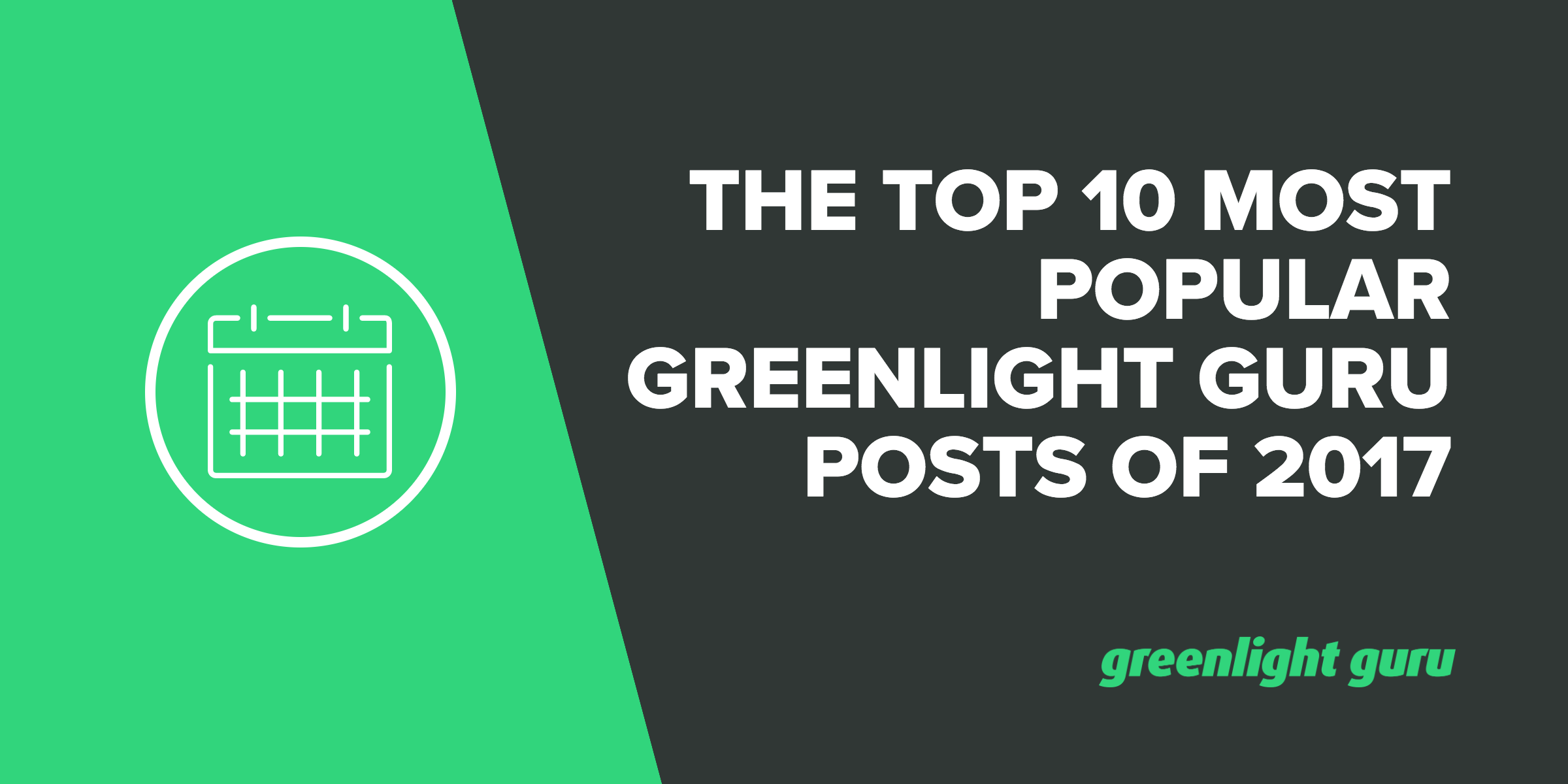 Top 10 Most Popular Greenlight Guru Medical Devices Posts of 2017 - Featured Image