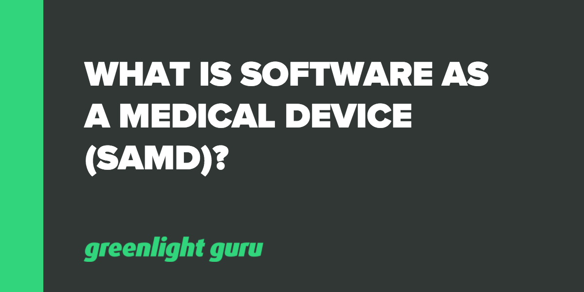 What is Software as a Medical Device (SaMD)? - Featured Image