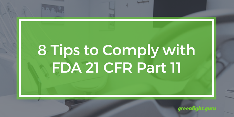8 tips to comply with fda 21 cfr part 11 fandeluxe Gallery