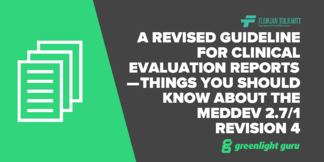 Clinical Evaluation Reports — Things You Should Know About the MEDDEV 2.7/1 Revision 4 - Featured Image