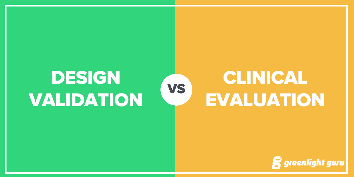 Design Validation vs. Clinical Evaluation: What's the Difference? - Featured Image