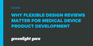 Why Flexible Design Reviews Matter for Medical Device Product Development - Featured Image