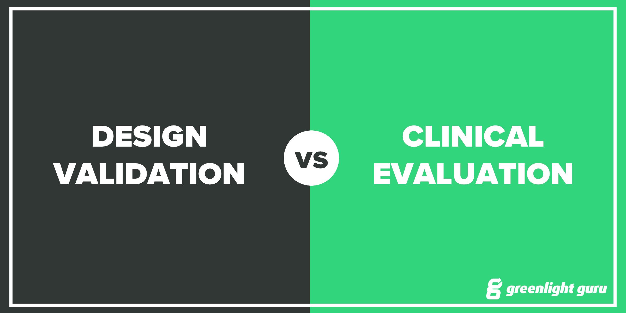 design validation vs clinical evaluation