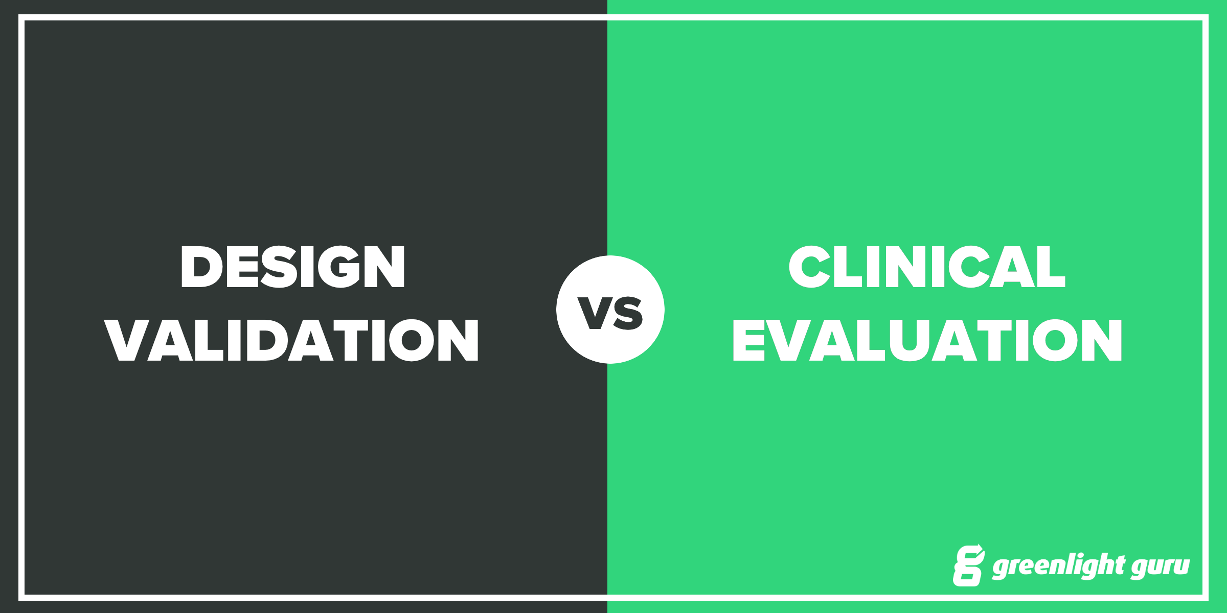 design validation vs clinical evaluation