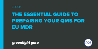 The Essential Guide to Preparing your QMS for EU MDR - Featured Image