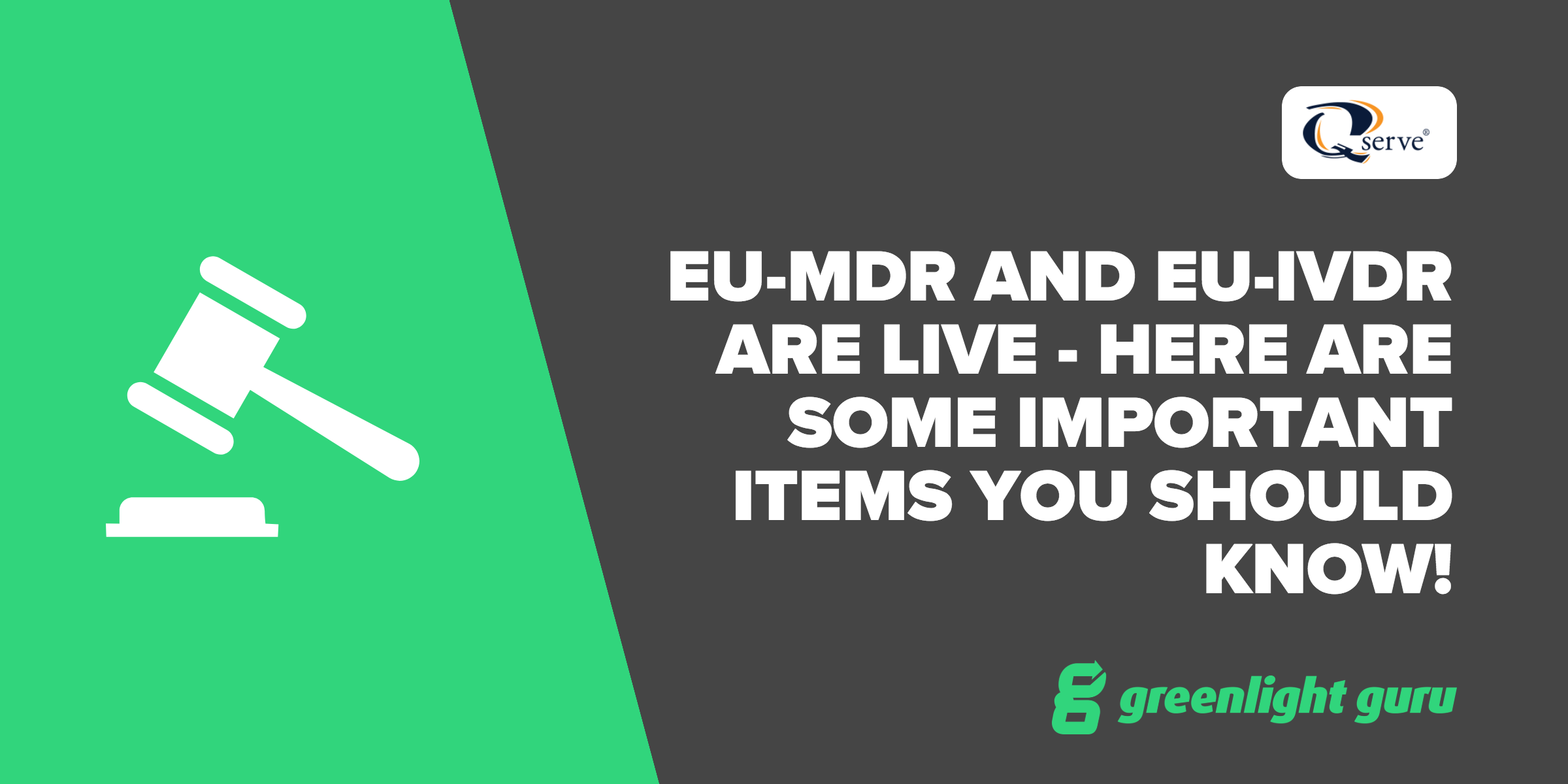 EU-MDR and EU-IVDR are live - Here are some important items you should know! - Featured Image